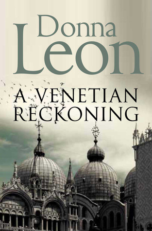 A Venetian Reckoning (Commissario Brunetti, #4) Donna Leon
