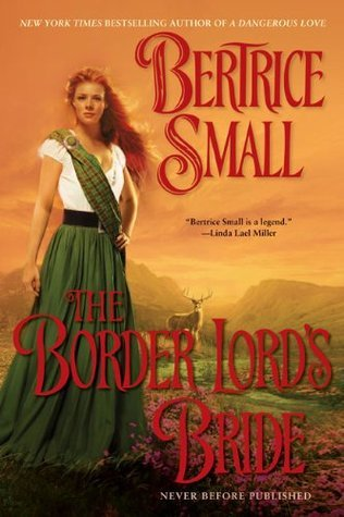 The Border Lords Bride (The Border Chronicles, #2) Bertrice Small