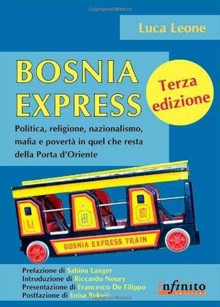 Bosnia Express Luca Leone