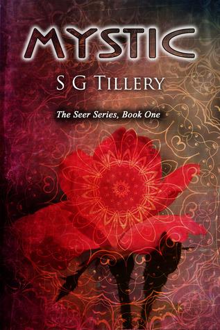 Mystic (Seer Series #1) S.G. Tillery