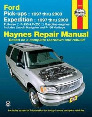 Ford Pick-ups and Expedition, Lincoln Navigator, Automotive Repair Manual  by  Jay Storer
