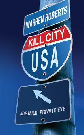 Kill City USA Warren Roberts