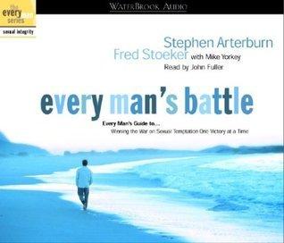 Every Mans Battle Audio Stephen Arterburn