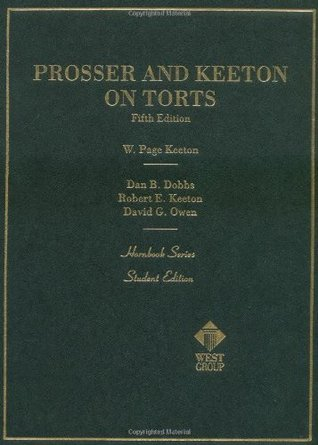 Prosser and Keeton on Torts  by  David G. Owen