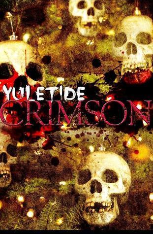 Yuletide Crimson (Twisted Eventide, #2)  by  L.M. Adams