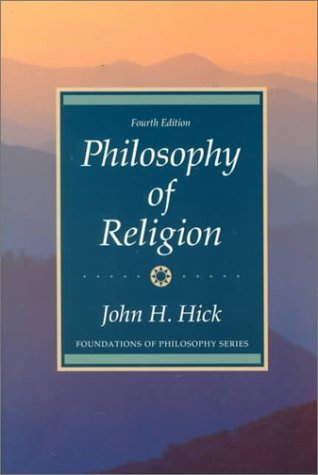 Classical & Contemporary Readings in the Philosophy of Religion  by  John Harwood Hick