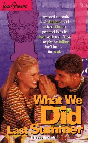 What We Did Last Summer (Love Stories For Young Adults, #33)  by  Elizabeth Craft