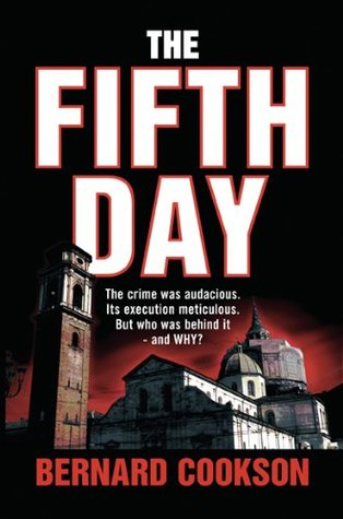 The Fifth Day  by  Bernard Cookson