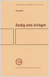 Zadig eða örlögin  by  Voltaire