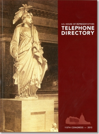U.S. House of Representatives Telephone Directory, Spring/Summer 2011  by  Karen L. Haas