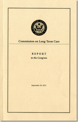Commission on Long-Term Care Report to the Congress September 30, 2013 Commission on Long-Term Care (U.S.)