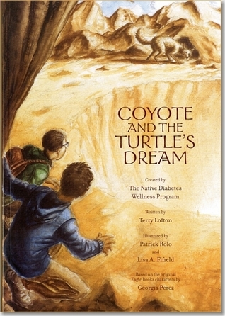 Coyote and the Turtles Dream  by  Indian Health Service (U.S.).