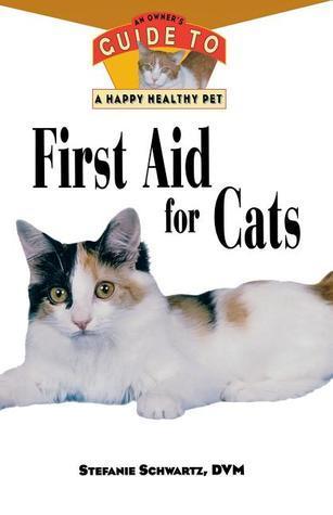 First Aid for Cats Stefanie Schwartz