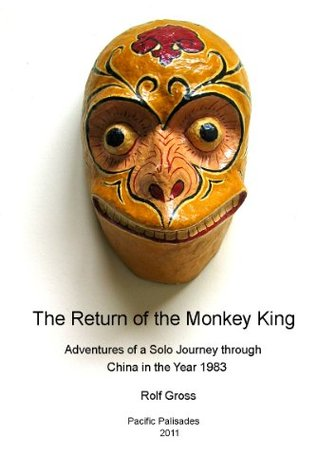 The Return of the Monkey King  by  Rolf W. F. Gross