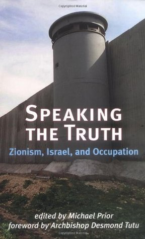 Zionism and the State of Israel: A Moral Inquiry  by  Michael Prior