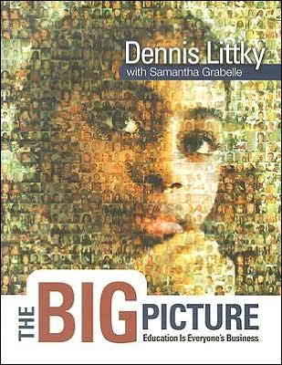 The Big Picture (text only) S. Grabelle D. Littky by S. Grabelle D. Littky