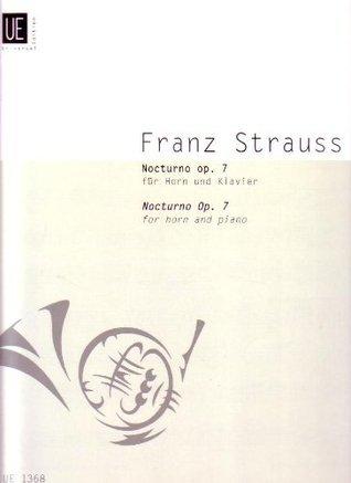 Nocturno, Op. 7  by  FRANZ STRAUSS
