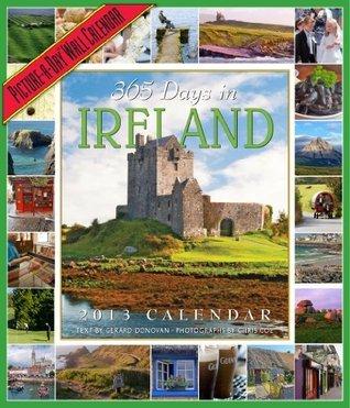 365 Days in Ireland 2013 Wall Calendar  by  Gerard Donovan