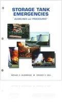 Storage tank emergencies: Guidelines and procedures  by  Michael S Hildebrand