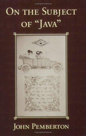 On the Subject of Java John Pemberton