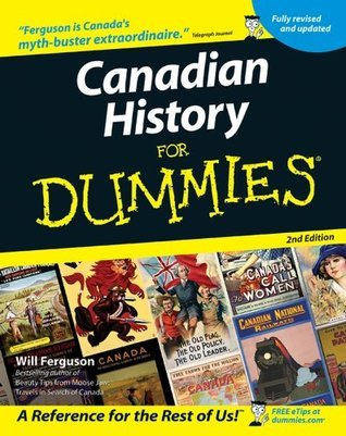 Canadian History for Dummies For Dummies