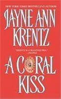 A Coral Kiss  by  Krentz