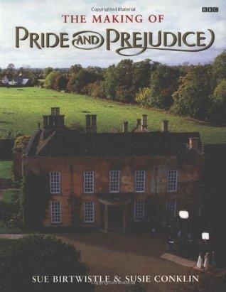 The Making of Pride and Prejudice (BBC) Sue Birtwistle