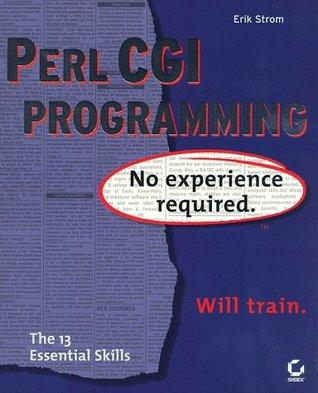 Perl Cgi Programming: No Experience Required Erik Strom
