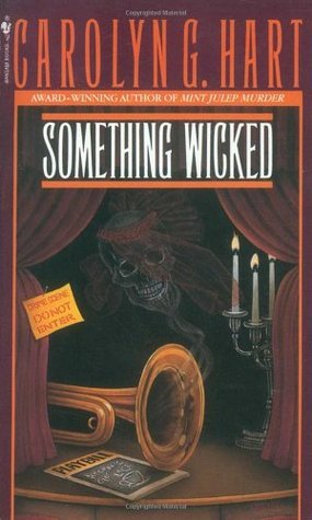 Something Wicked (Death on Demand, #3)  by  Carolyn G. Hart