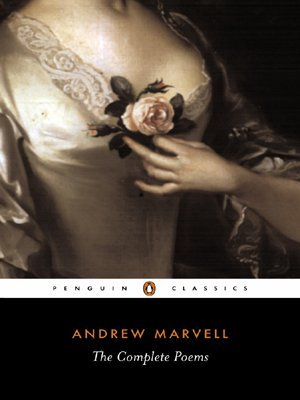 The Poems of Andrew Marvell.  Printed From the Antique Copy In The British Museum With Some Other Poems By Him.  Edited With An Introduction.  by  Andrew Marvell