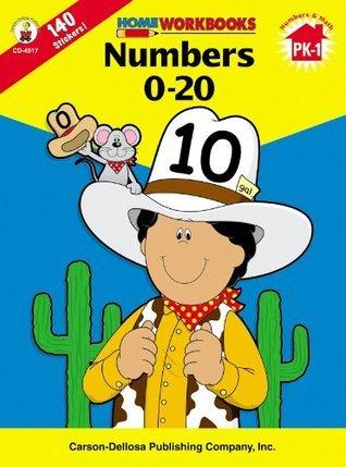Numbers 0-20, Grades PK - 1  by  Carson-Dellosa Publishing