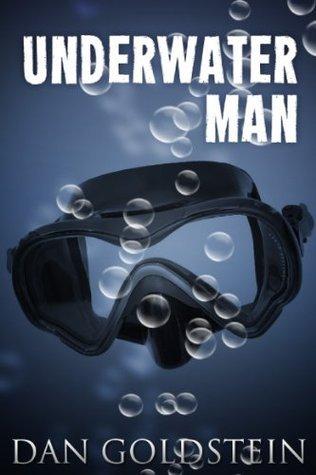 Underwater Man  by  Dan Goldstein