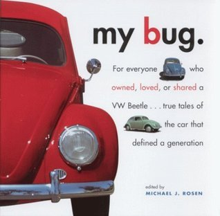 My Bug Michael J. Rosen