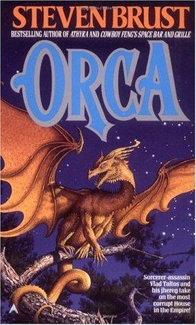 Orca (Vlad Taltos, #7)  by  Steven Brust