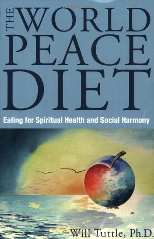 Eating for Spiritual Health  by  Will Tuttle