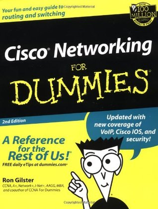 Cisco Networking For Dummies  by  Ron Gilster
