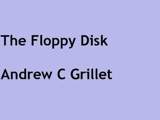 The Floppy Disk Story  by  Andrew Grillet