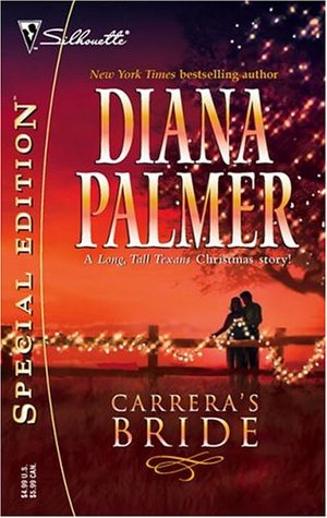 Carreras Bride (Long, Tall Texans, #27) Diana Palmer