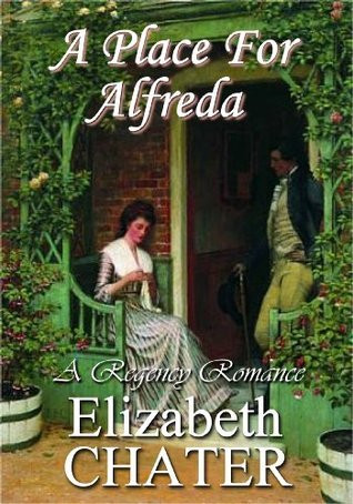 A Place For Alfreda  by  Elizabeth Chater