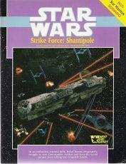 Strike Force: Shantipole  by  Ken Rolston
