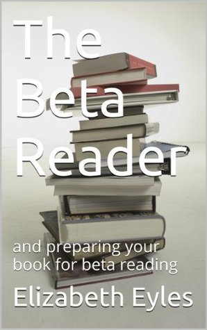 The Beta Reader  by  Elizabeth Eyles