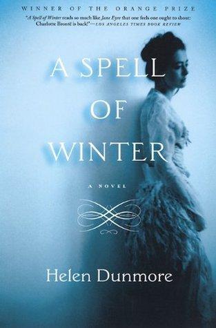 A Spell of Winter: A Novel  by  Helen Dunmore