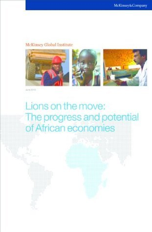 Lions on the move: The progress and the potential of African economies Susan  Lund