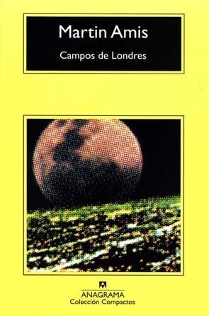 Campos de Londres  by  Martin Amis
