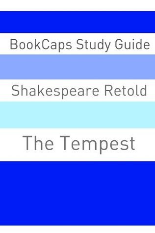 The Tempest in Plain and Simple English (A Modern Translation and the Original Version)  by  BookCaps