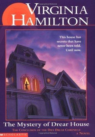 Mystery Of Drear House  by  Virginia Hamilton