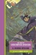 El Ascensor Artificioso (Una Serie de Catastróficas Desdichas, #6)  by  Lemony Snicket
