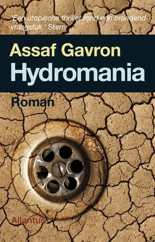 Hydromania  by  Assaf Gavron