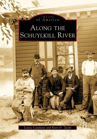 Along the Schuylkill River  by  Laura Catalano