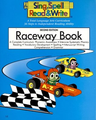 RACEWAY BOOK, STUDENT EDITION, SING SPELL READ AND WRITE, SECOND EDITION  by  Modern Curriculum Press